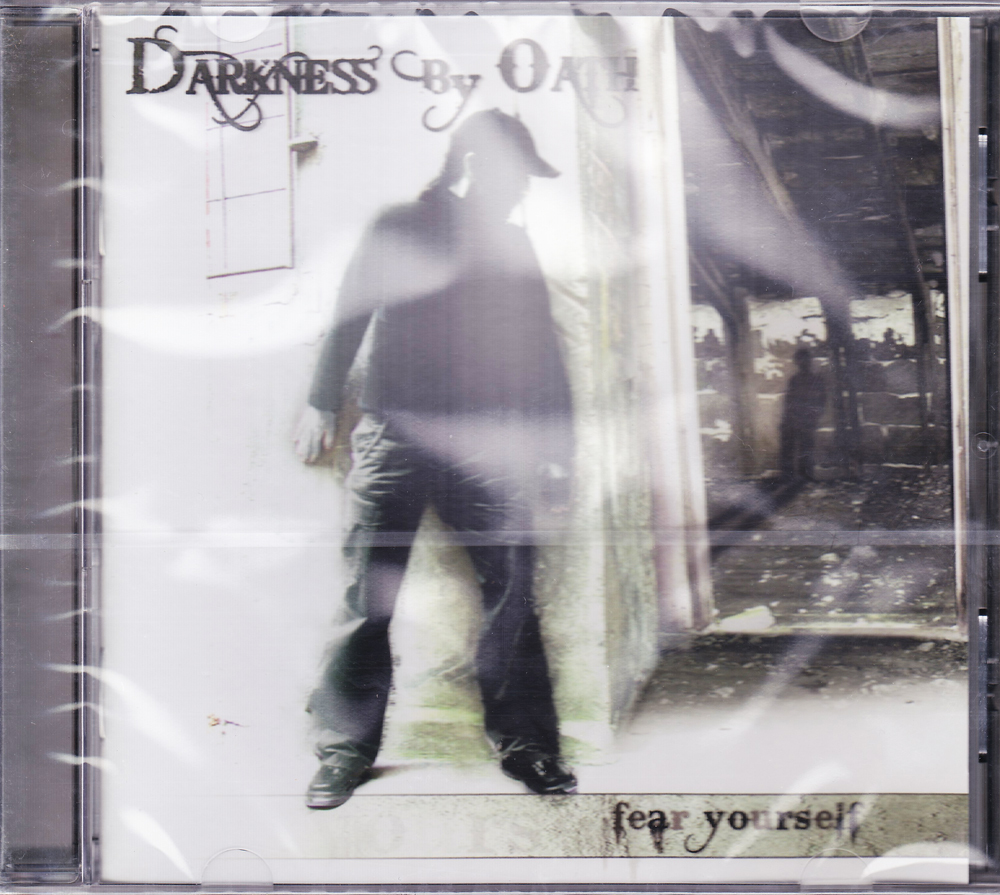 DARKNESS BY OATH 『Fear Yourself』