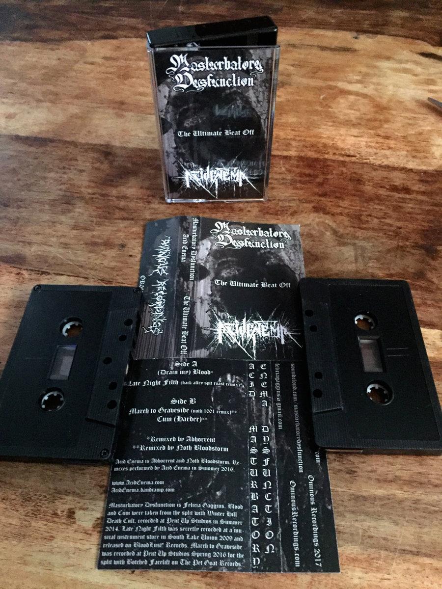 Masturbatory Dysfunction / Acid Enema - The Ultimate Beat Off  Tape - 画像2