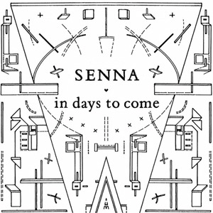 [CD] SENNA / IN DAYS TO COME