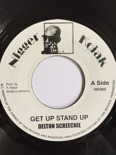 Delton Screechie - Get Up Stand Up【7'】