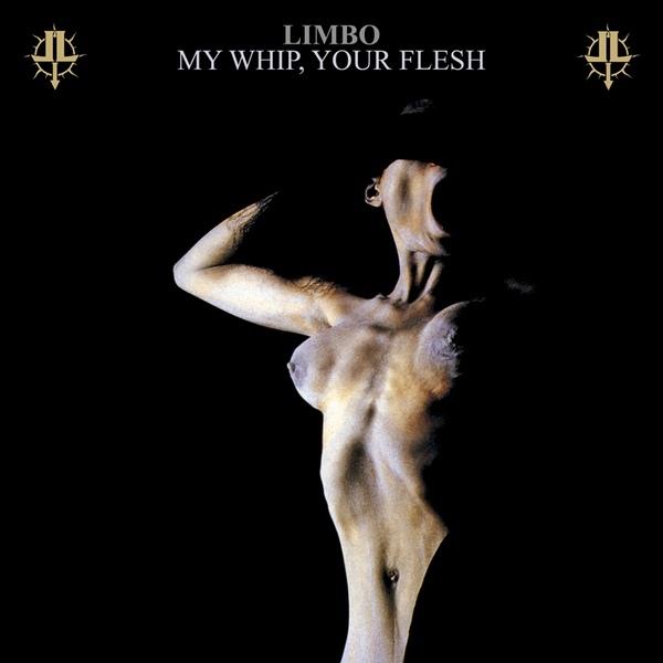 Limbo - My Whip, Your Flesh  CD - 画像1