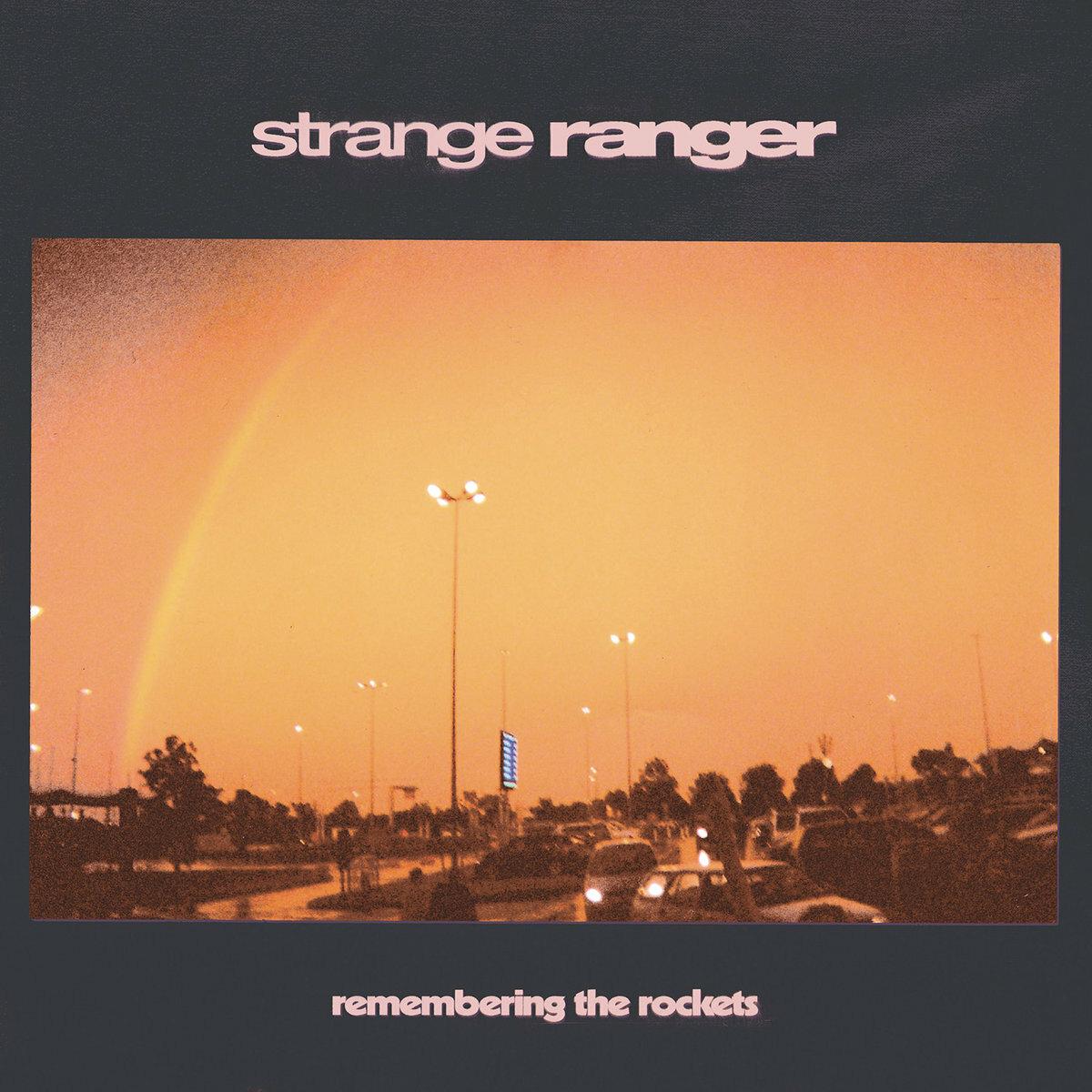 Strange Ranger / Remembering The Rockets(400 Ltd LP)