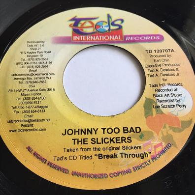 Slickers(スリッカーズ) - Johnny Too Bad【7'】