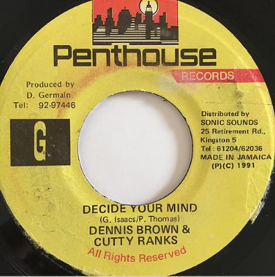 Dennis Brown(デニスブラウン), Cutty Ranks(カッティランクス) - Decide Your Mind【7'】