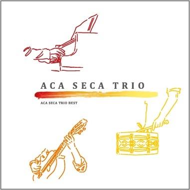 ACA SECA TRIO『ACA SECA TRIO BEST』(PaPiTa)
