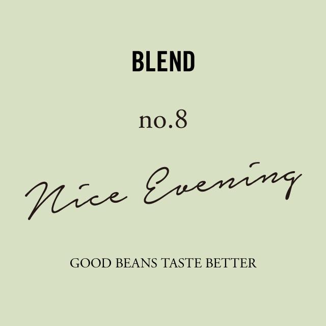 No.8 Nice Evening|200g