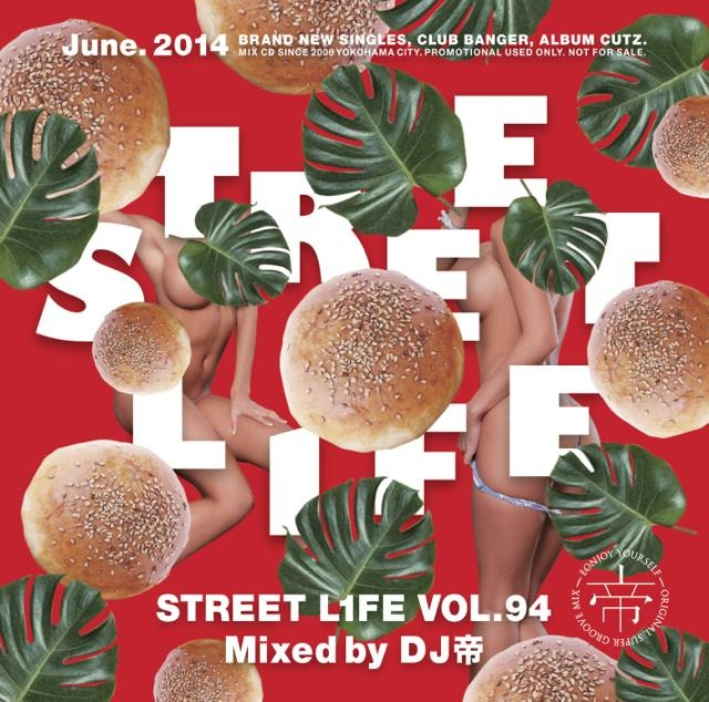 [MIX CD] DJ Mikado / Street L1fe Vol.94