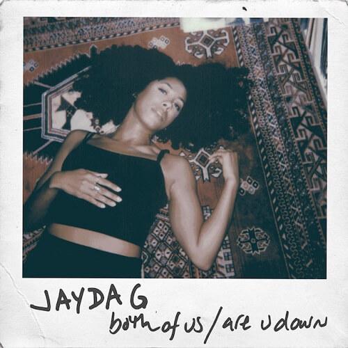 "Jayda G - Both Of Us / Are U Down (12"")"