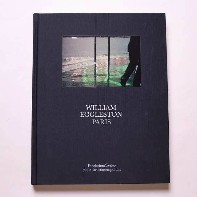 William Eggleston: Paris / William Eggleston