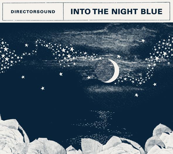 Directorsound『Into the Night Blue』【音楽CD/ジャズ/ポピュラー】
