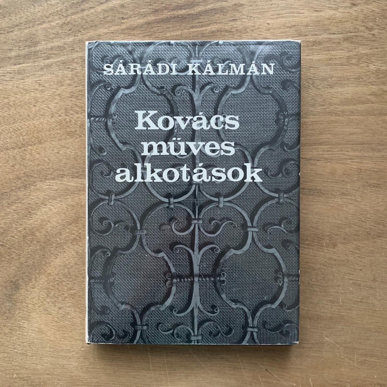 KOVACS MUVES ALKOTASOK ハンガリーのアイアンワーク