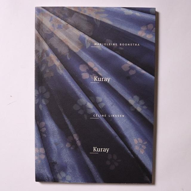 Kuray Kuray / Marjoleine Boonstra & Celine Linssen