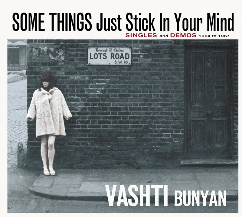 Some Things Just Stick In Your Mind – Singles and Demos 1964 – 1967 | Vashti Bunyan