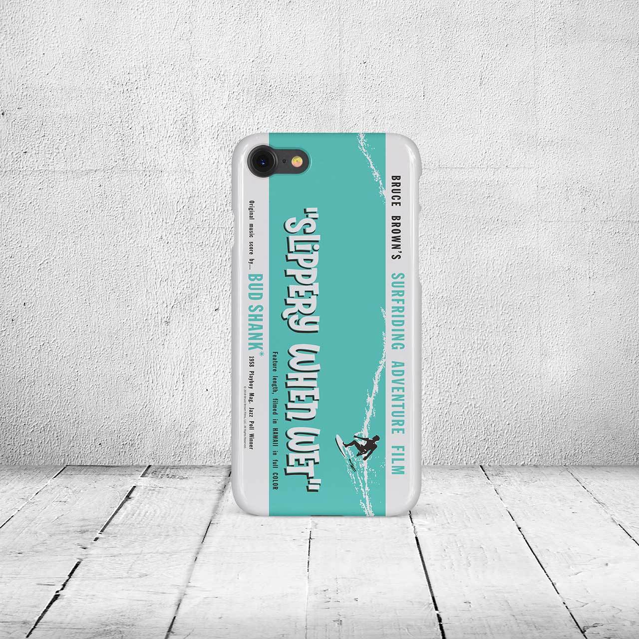 iPhone7 & 8ケース・ブルースブラウンフィルム・Slippery When Wet