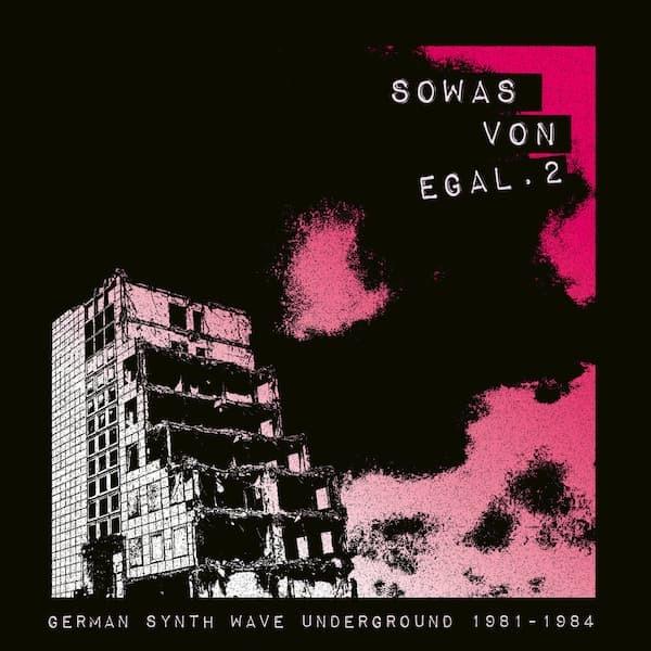 V.A. -  Sowas von egal 2 (German Synth Wave Underground 1981-84) (LP)
