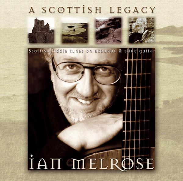 AMC1249 Scottish Legacy /  Ian Melrose (CD)