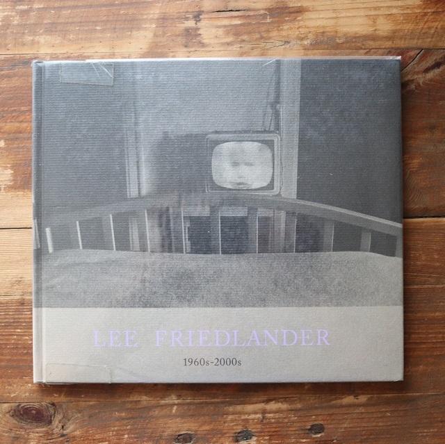 LEE FRIEDLANDER 1960s-2000s リー・フリードランダー 写真集