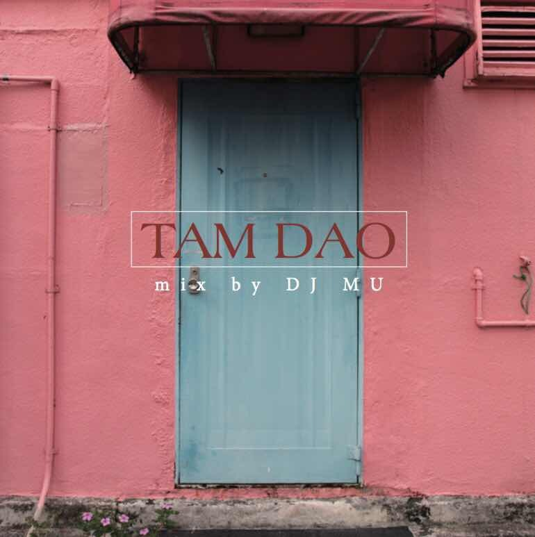 [MIX CD] DJ MU / TAM DAO