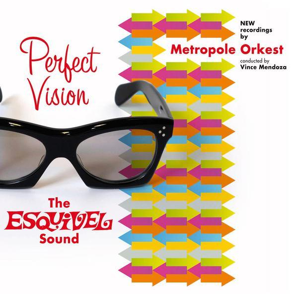 Metropole Orchestra / Perfect Vision: The Esquivel Sound (CD/2014)