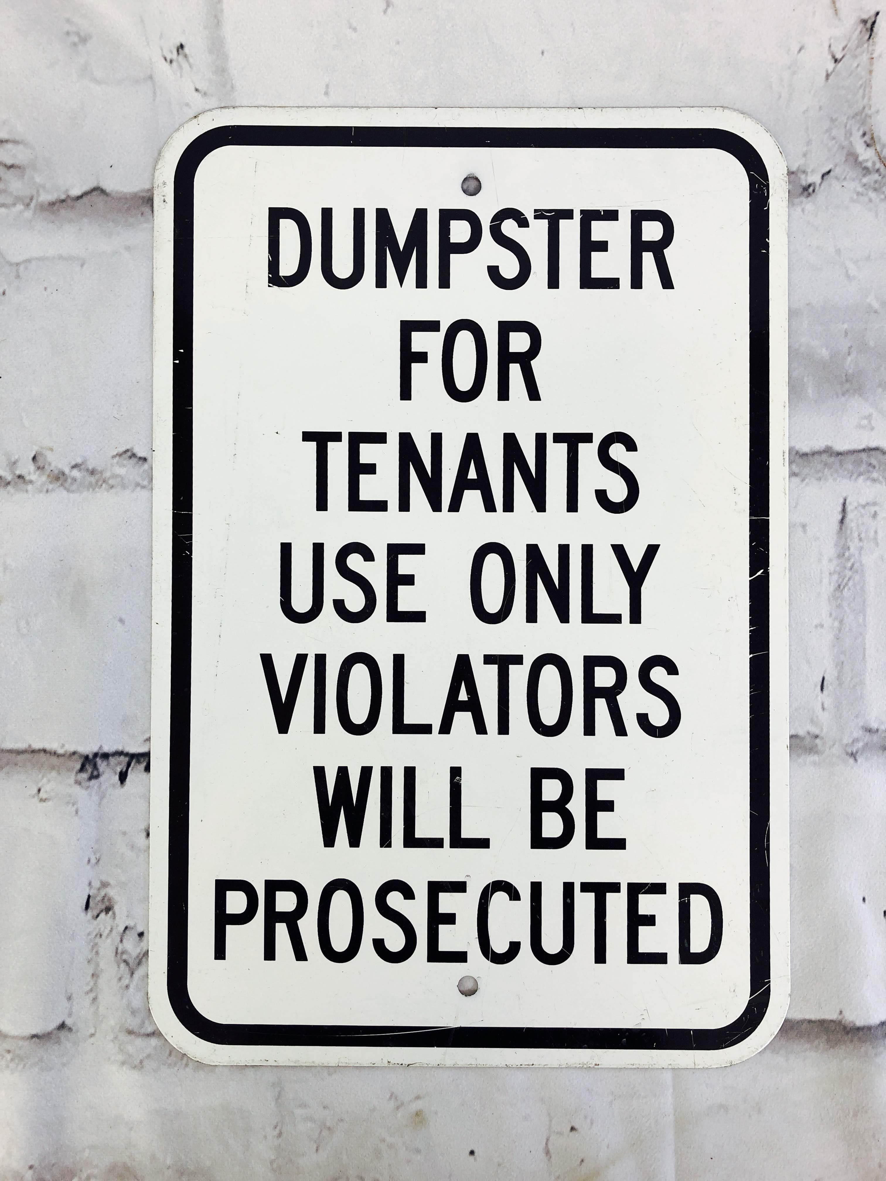 品番6275 道路標識 看板 『DUMPSTER FOR TENANTS USE ONLY』 ロードサイン サインプレート アメリカンヴィンテージ