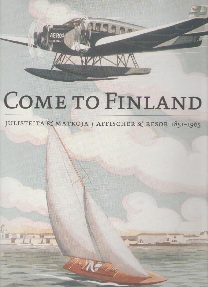 ビンテージ旅行ポスター画集 COME TO FINLAND (英語)