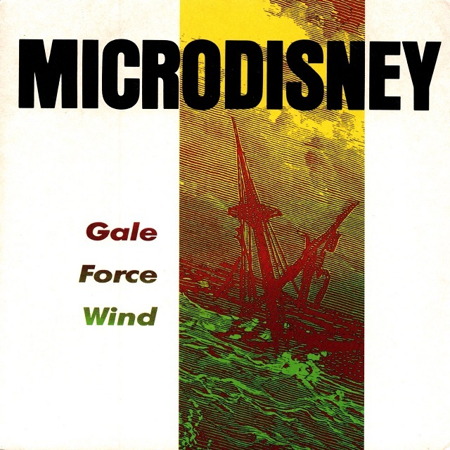 【7inch・英盤】Microdisney  /  Gale Force Wind