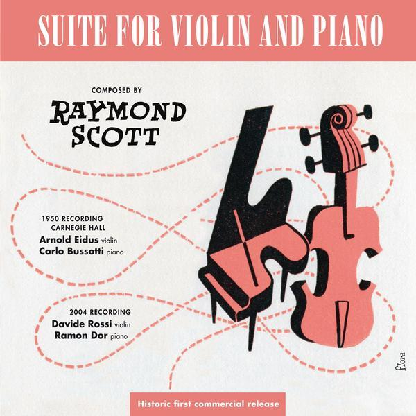 Raymond Scott / Suite For Violin And Piano (CD) 2012