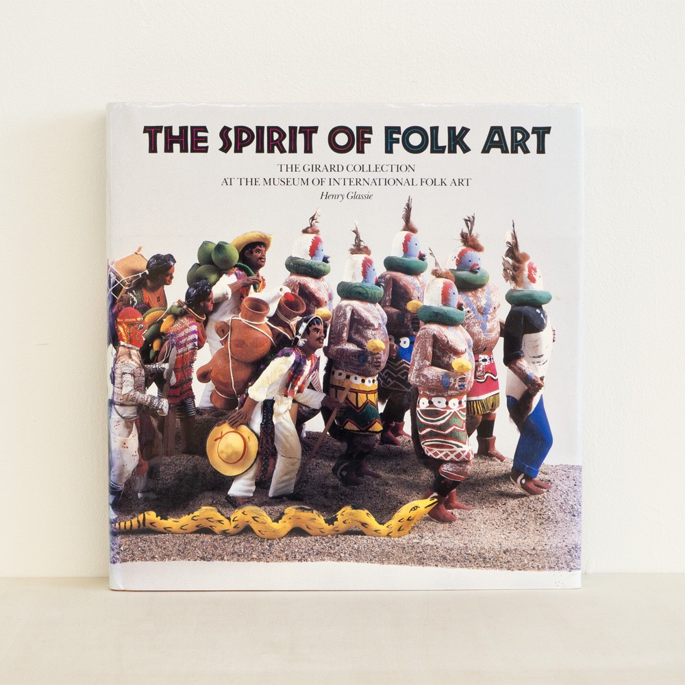 古書 The Spirit of Folk Art / The Girard Collection at the Museum of International Folk Art