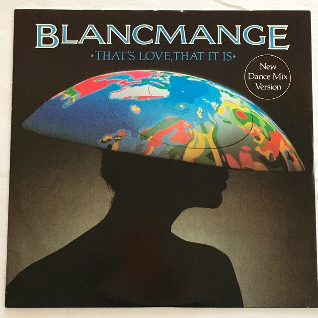【12inch・英盤】Blancmange / That's Love, That It Is (New Dance Mix Version)