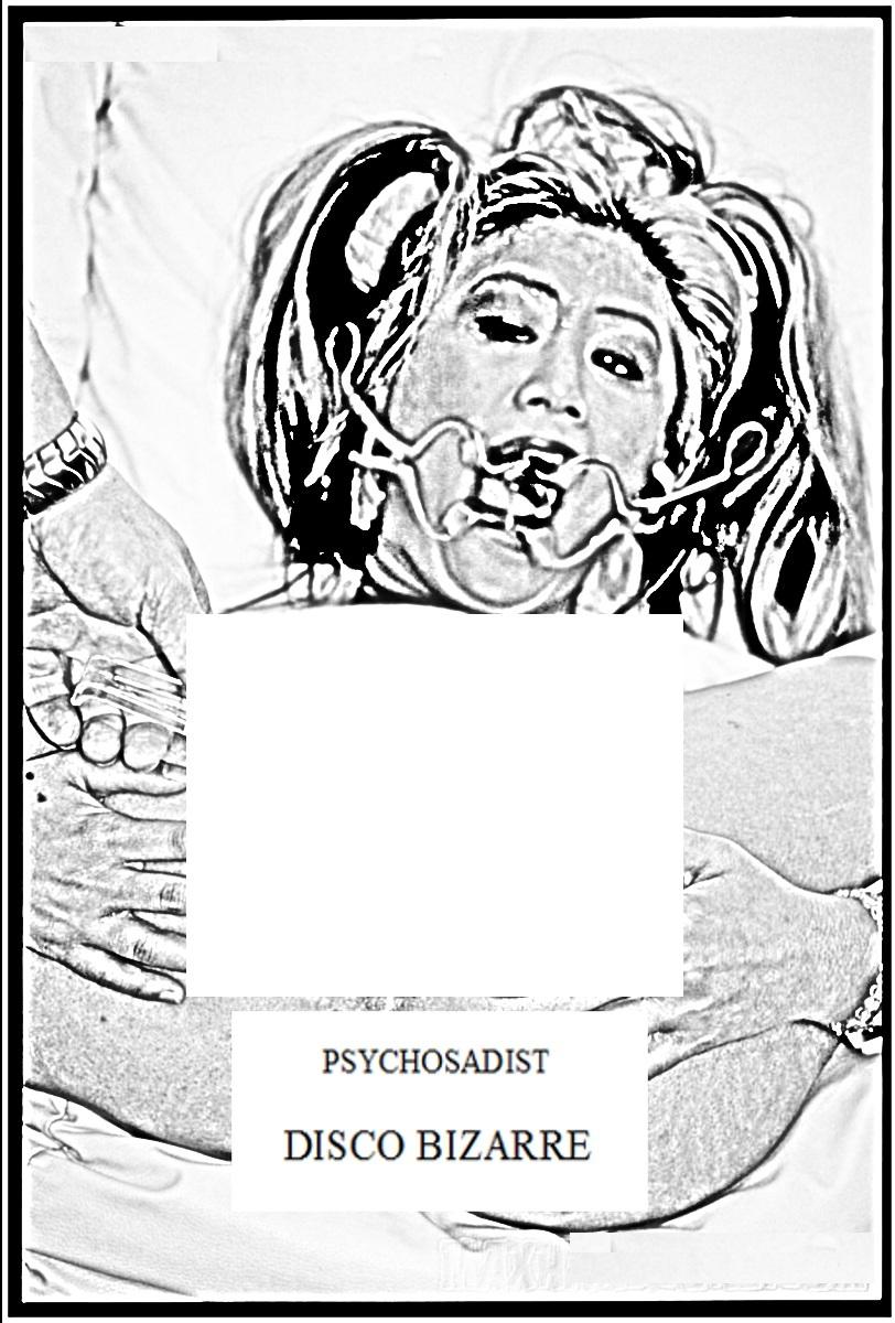 PSYCHOSADIST - DISCO BIZARRE  Tape - 画像1