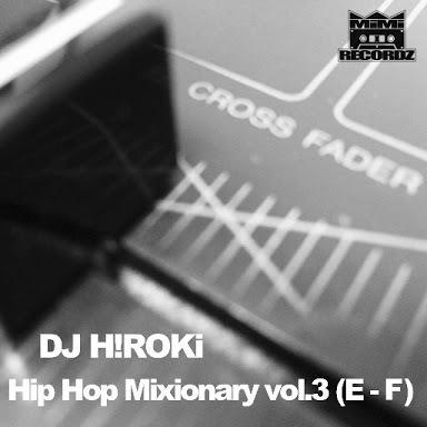 [MIX CD] DJ H!ROKI / Hip Hop Mixionary vol.3: (E,F)
