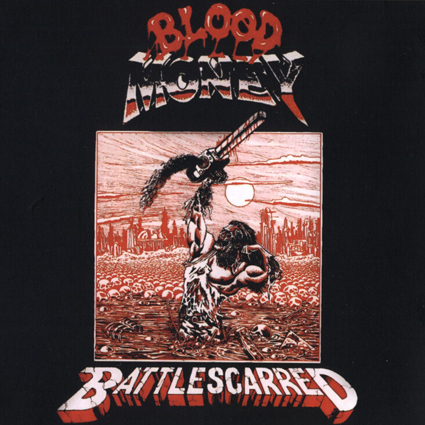 "BLOOD MONEY ""Battlescarred"" (輸入盤)"