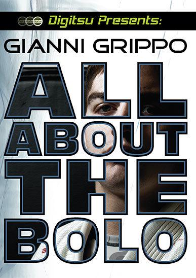 ジャンニ・グリッポ  ALL ABOUT THE BOLO DVD2枚組|ブラジリアン柔術教則DVD