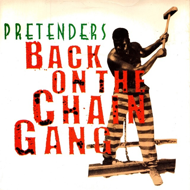 【7inch・英盤】Pretenders  /  Back On The Chain Gang