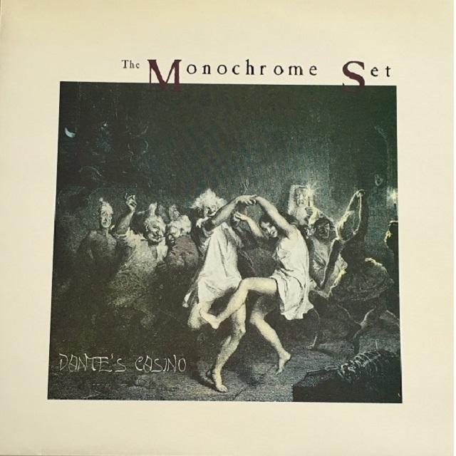 【LP・英盤】The Monochrome Set / Dante's Casino