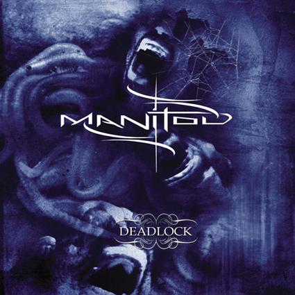 "MANITOU ""Deadlock""日本盤"