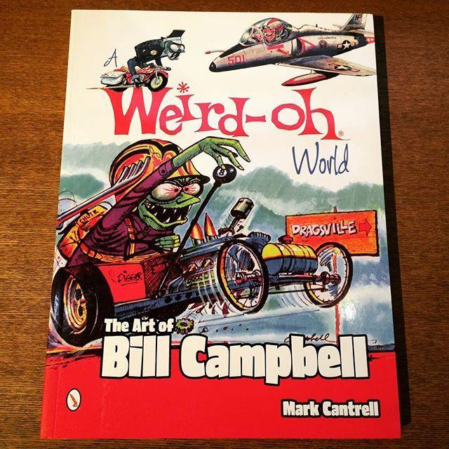 イラスト集「A Weird-oh World: The Art of Bill Campbell」 - 画像1