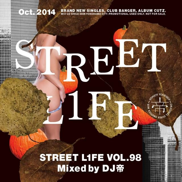 [MIX CD] DJ Mikado / Street L1fe Vol.98