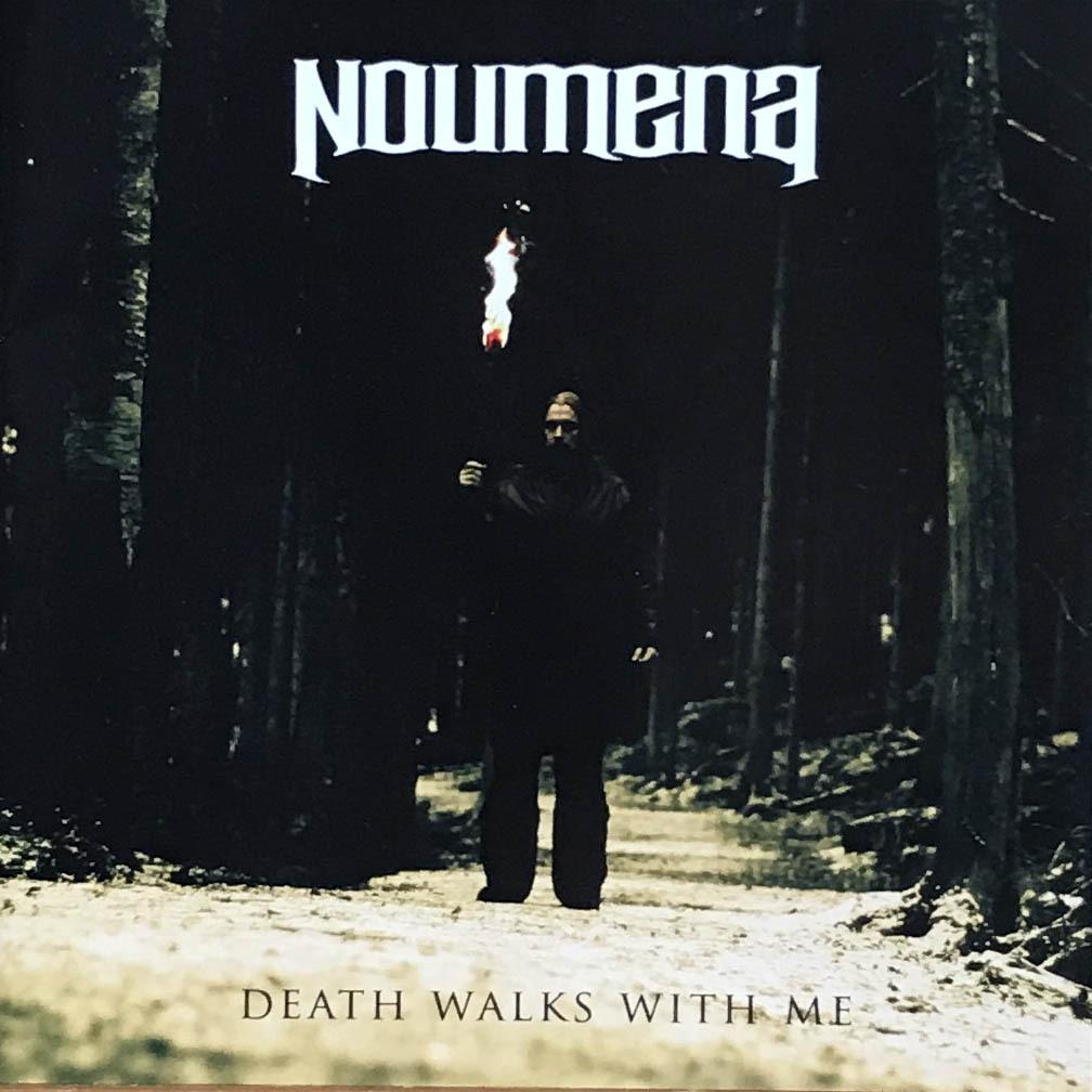 "NOUMENA ""Death Walks With Me"""
