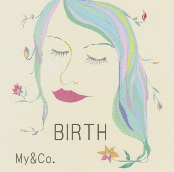 My&Co. BIRTH
