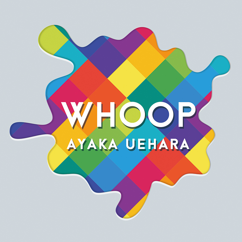 WHOOP / AYAKA UEHARA