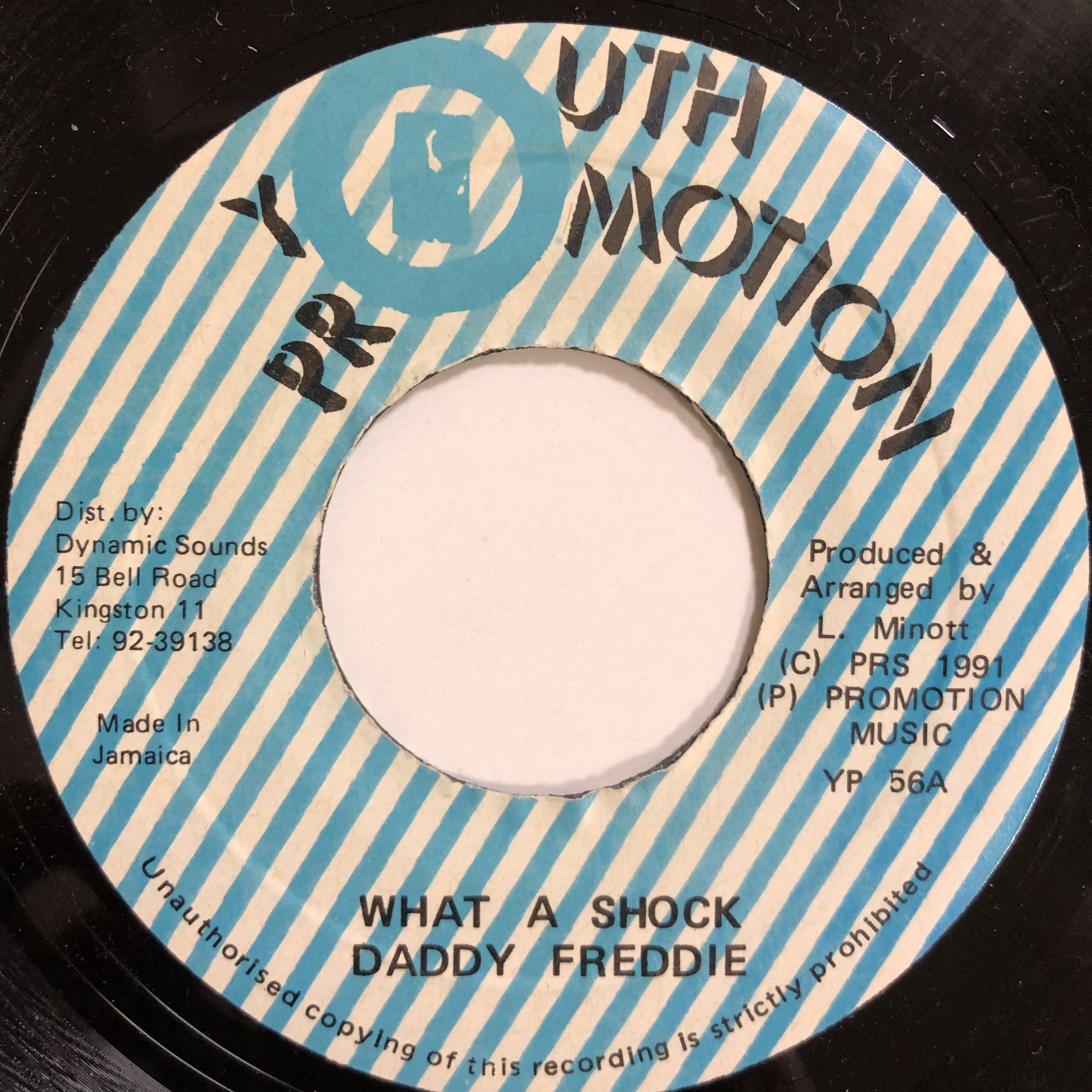 Daddy Freddie(ダディフレディ) - What A Shock【7-20080】
