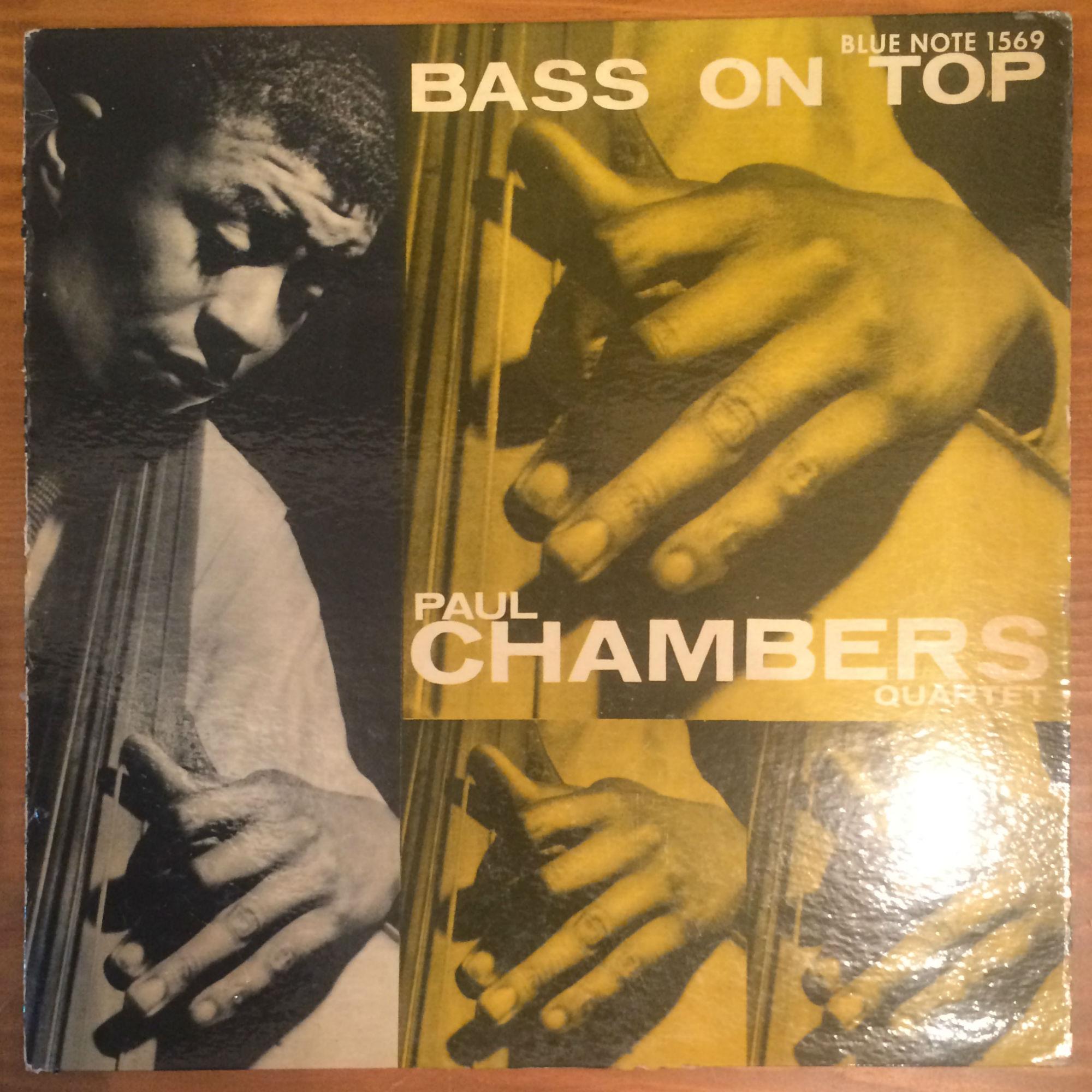 ●PAUL CHAMBERS QUARTET / BASS ON TOP