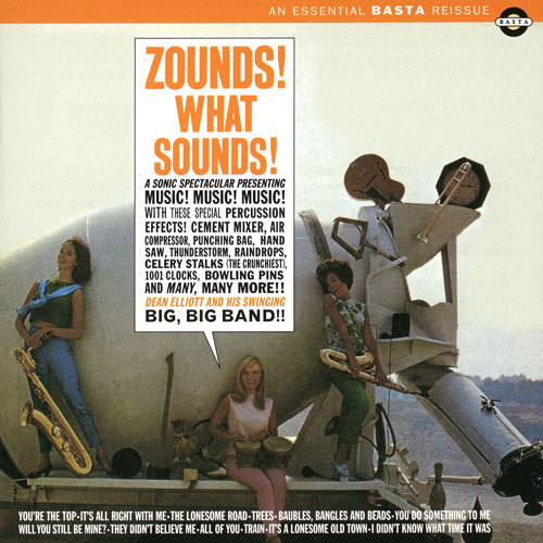 Dean Elliott / Zounds! What Sounds! (CD/1962/2001)