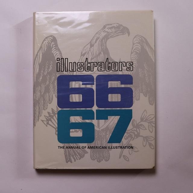 Illustrators 66 67 - The annual of American Illustration イラストレーター年鑑