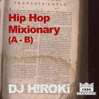 [MIX CD] DJ H!ROKi / Hip Hop Mixionary vol.1 (A,B)