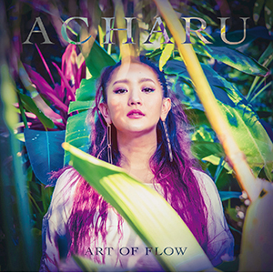 [CD] ACHARU / ART OF FLOW