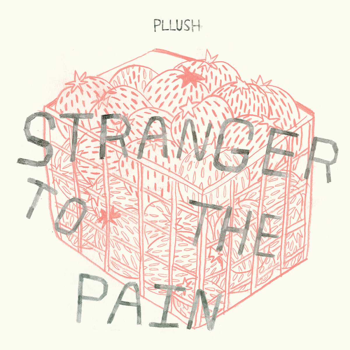 Pllush / Stranger to the Pain(300 Ltd LP)