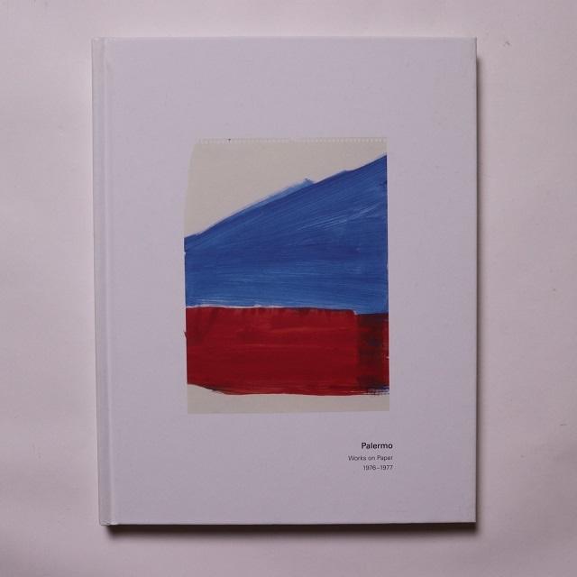 Palermo Works on Paper 1976-1977 / Blinky Palermo David Zwirner