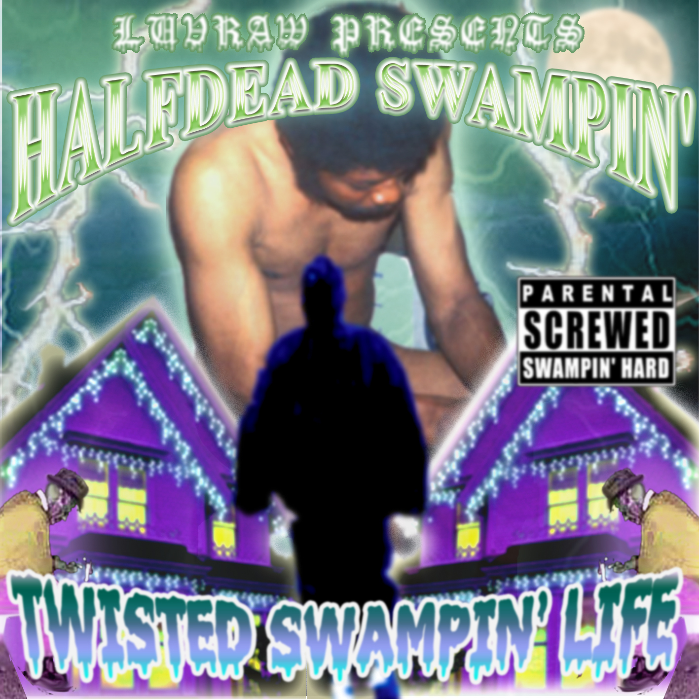 【MIX/MP3】LUVRAW - TWISTED SWAMPIN' LIFE
